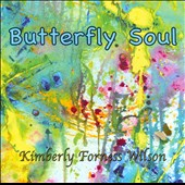 Kimberly Forness Wilson: Butterfly Soul
