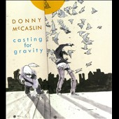 Donny McCaslin: Casting For Gravity [Digipak]