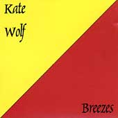Kate Wolf: Breezes