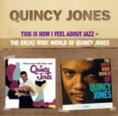 Quincy Jones: This Is How I Feel About Jazz