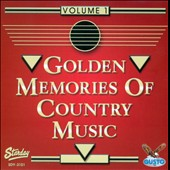 Various Artists: Golden Memories of Country Music, Vol. 1