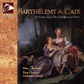 Barth&#233;lemy de Caix: Six Sonatas / Duo Guersan