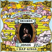 Sharon Jones (Dap-Kings)/Sharon Jones & the Dap-Kings (Dap-Kings): Give the People What They Want [Digipak]