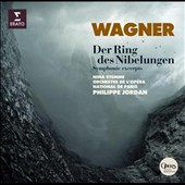 Wagner: Symphonic excerpts from Der Ring des Nibelungen / Nina Stemme; Philippe Jordan, Paris Nat'l Orch.