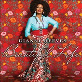 Dianne Reeves: Beautiful Life *