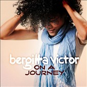 Bergitta Victor: On a Journey [Digipak]