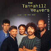 The Tannahill Weavers: Tannahill Weavers Collection: Choice Cuts 1987-1996