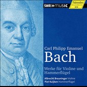 C.P.E. Bach: Works for violin & piano / Albrecht Breuninger, violin; Piet Kuijken, piano