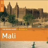 Various Artists: The Rough Guide to the Music of Mali: Second Edition [Digipak]