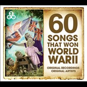 Various Artists: 60 Songs That Won WWII