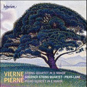 Louis Vierne: String Quartet in d minor; Gabriel Pierne: Piano Quintet / Piers Lane (piano), Goldner String Quartet