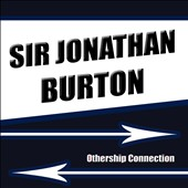 Sir Jonathan Burton: Othership Connection