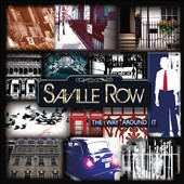 Saville Row: The Way Around It