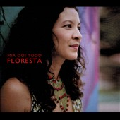Mia Doi Todd: Floresta [Digipak]
