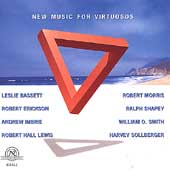New Music for Virtuosos - Erickson, Sollberger, Imbrie, etc