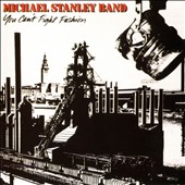 Michael Stanley/Michael Stanley Band: You Can't Fight Fashion [Bonus Tracks] [Digipak]