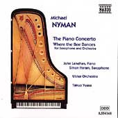 Nyman: The Piano Concerto, Where the Bee Dances / Lenehan
