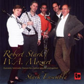 W.A. Mozart: Quintets, Serenade, Dances transcribed for Clarinet Quartet and Quintet / Stark Clarinet Ens.
