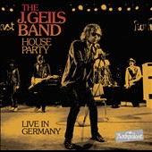 J. Geils Band: House Party: Live in Germany [DVD/CD] *