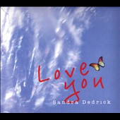 Sandra Dedrick: Love You [Slipcase]