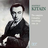 Anatole Kitain - The Complete Columbia Recordings, 1936-1939: works by Chopin, Liszt, Schumann, Brahms, Scriabin, Rachmaninov et al. / Anatole Kitain, piano (rec. 1936-1939)