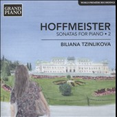 Hoffmeister: Sonatas for Piano, Vol. 2 / Biliana Tzinlikova, piano