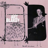 Art Blakey: A Night at Birdland, Vol. 1
