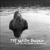The White Buffalo: Love and the Death of Damnation *