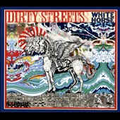 The Dirty Streets: White Horse [Digipak] *