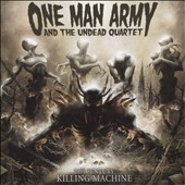 One Man Army and the Undead Quartet: 21st Century Killing Machine [Digipak]