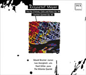 Krzysztof Meyer (b.1943): Trio for Clarinet, Cello and Piano; Clarinet Quintet / Eduard Brunner, clarinet; Ivan Monighetti, cello; Pavel Gililov, piano