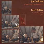 Sitsky: Violin Concertos 1 & 3 / Jan Sedivka