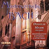 Masterworks By Bach / Douglas Major