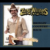 Zane Williams: Bringin' Country Back [Blister]
