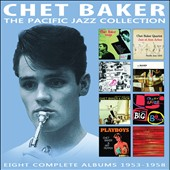 Chet Baker (Trumpet/Vocals/Composer): The Pacific Jazz Collection [Box]