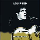 Lou Reed: American Poet [Deluxe Edition]