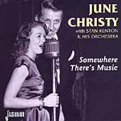 June Christy: Somewhere There's Music