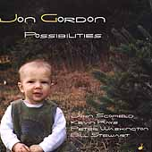 Jon Gordon (Alto Sax): Possibilities
