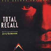 Jerry Goldsmith: Total Recall [The Deluxe Edition]