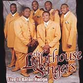 The Lighthouse Singers: Reaching Higher Heights: Live in Baton Rouge
