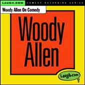 Woody Allen: Woody Allen on Comedy