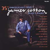 James Cotton (Harmonica): 35th Anniversary Jam of the James Cotton Blues Band