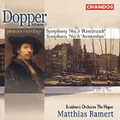 Dopper: Symphonies no 3 & 6 / Bamert, Residentie Orchestra