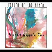 Michael Coppola: Return of the Hydra