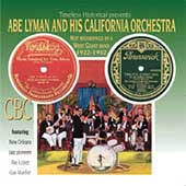 Abe Lyman: Hot Recordings by a West Coast Band, 1922-32