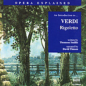 Classics Explained - An Introduction to Verdi: Rigoletto