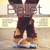 Essential Ballet - 37 of the Greatest Ballet Masterpieces