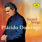 Sacred Songs / Placido Domingo
