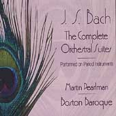 Bach: Orchestral Suites / Martin Pearlman, Boston Baroque