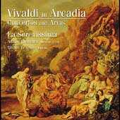 Vivaldi in Arcadia / Adrian Chandler, La Serenissima